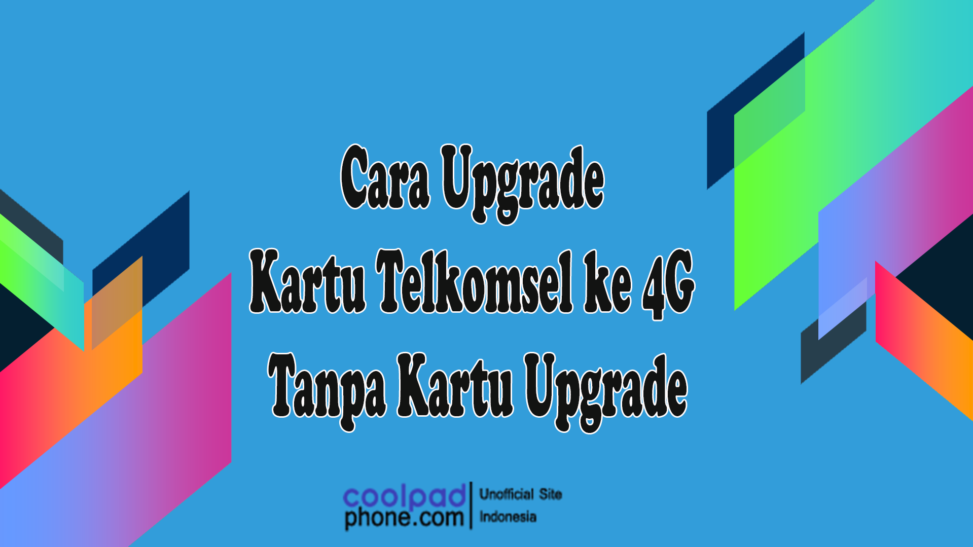 Cara Upgrade Kartu Telkomsel ke 4G Tanpa Kartu Upgrade
