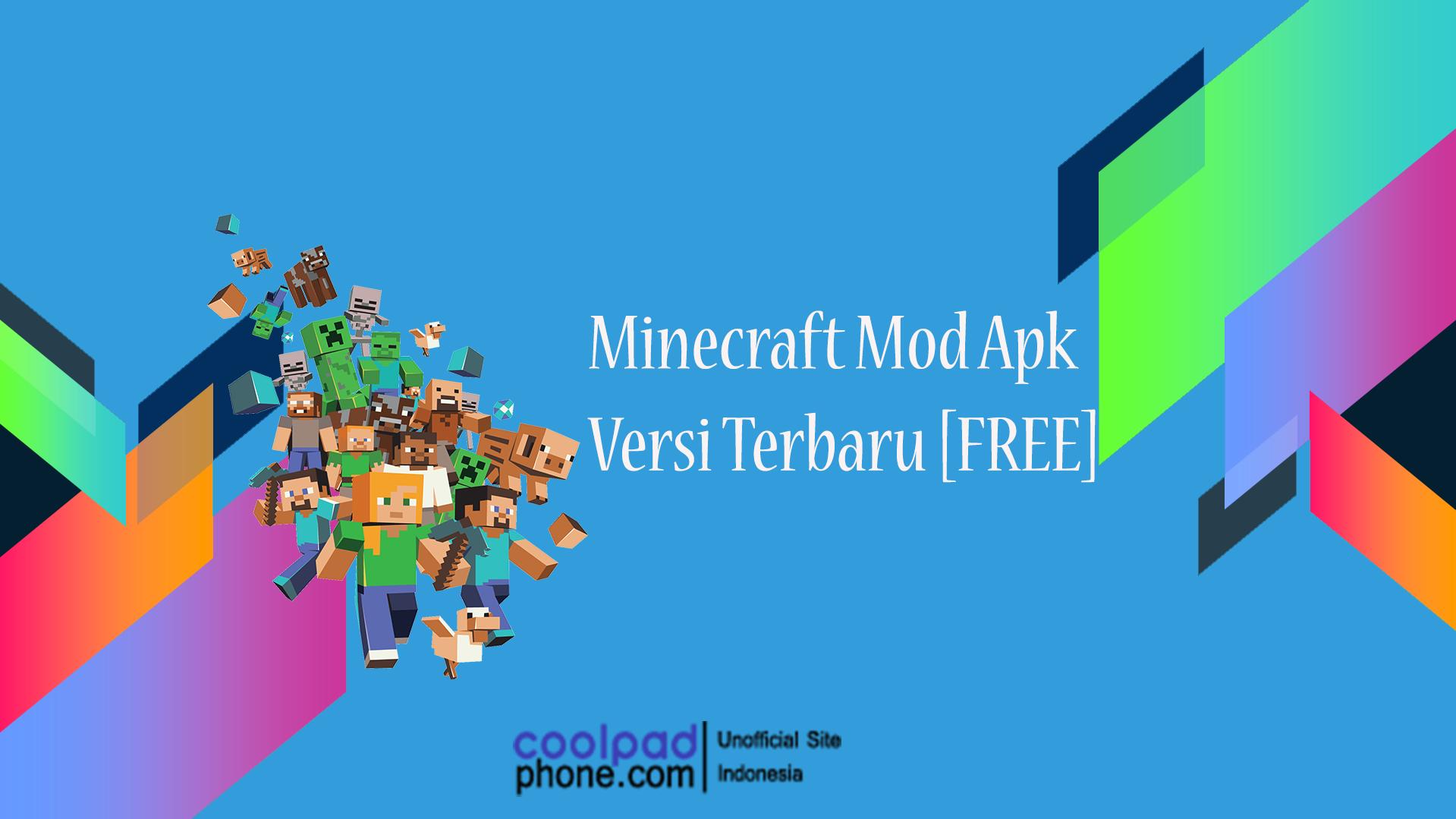 Minecraft Mod Apk Versi Terbaru [FREE] - CoolPadPhone.com