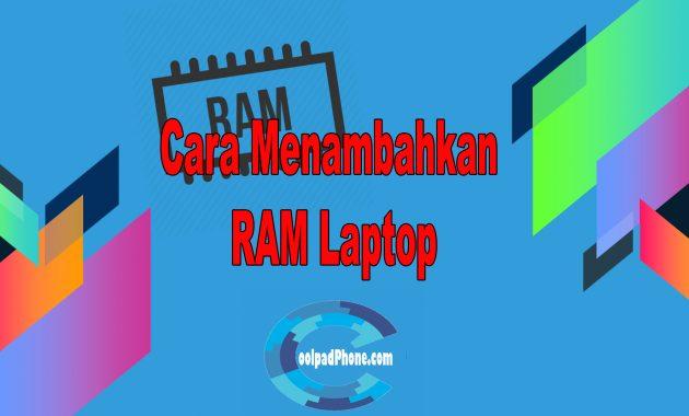 cara menambahkan ram laptop