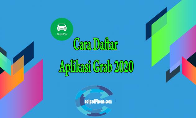 Cara Daftar Aplikasi Grab 2020