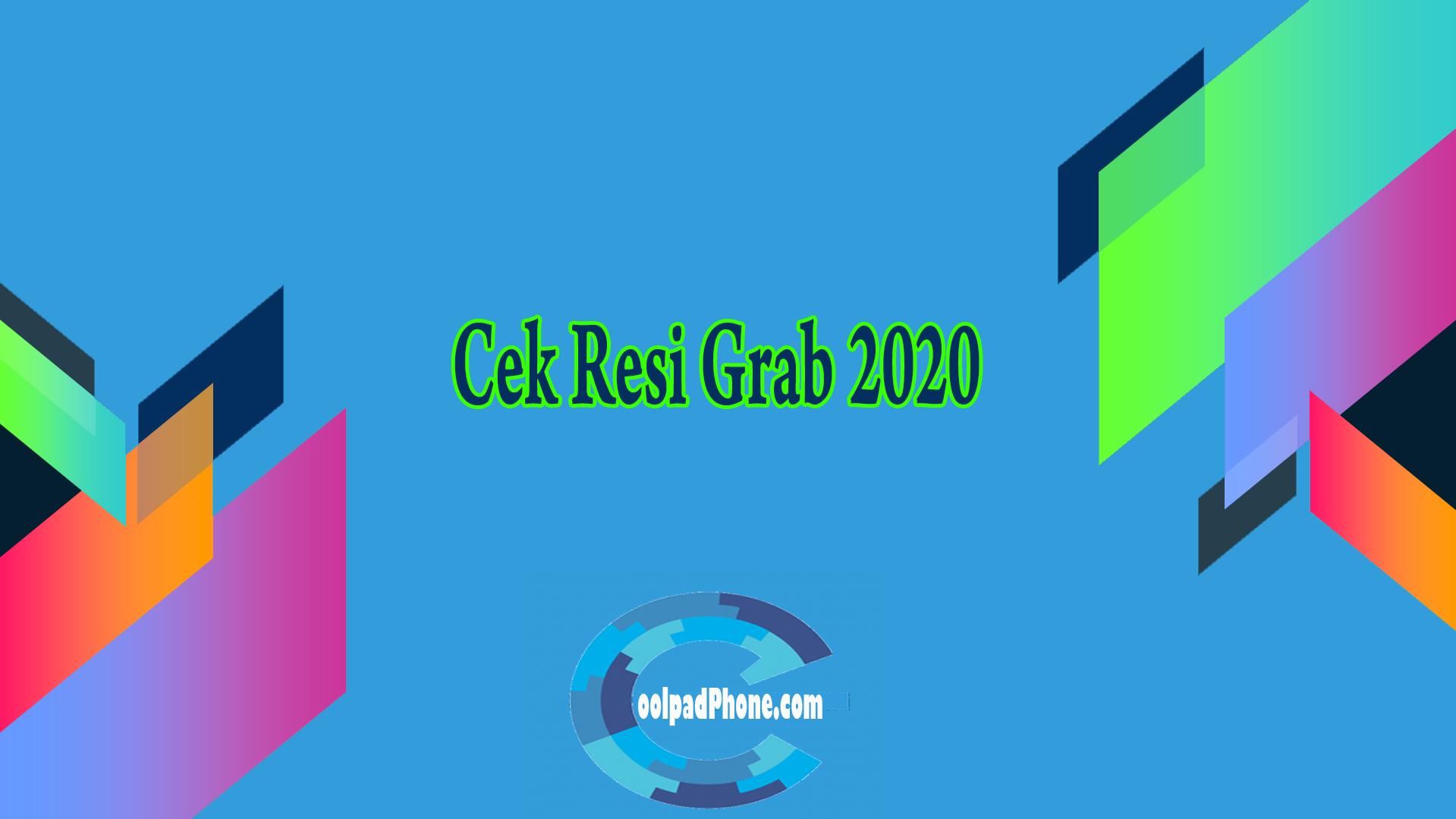 Cek Resi Grab 2020