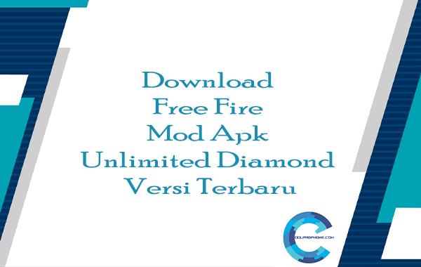Download Free Fire Mod Apk Unlimited Diamond Versi Terbaru