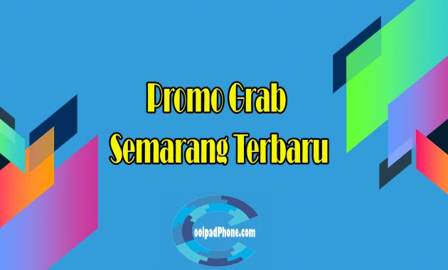 Promo Grab Semarang Terbaru