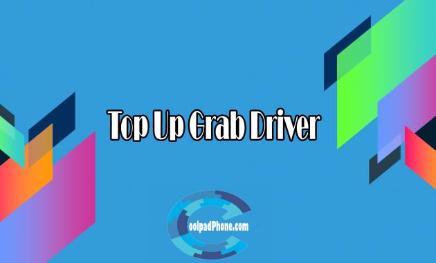 Top Up Grab Driver