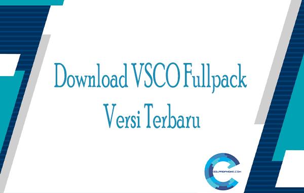 Download VSCO Fullpack Versi Terbaru
