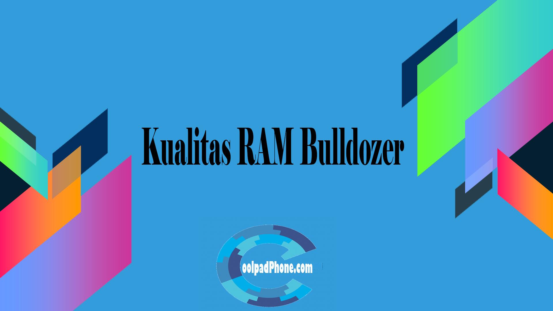 Kualitas RAM Bulldozer