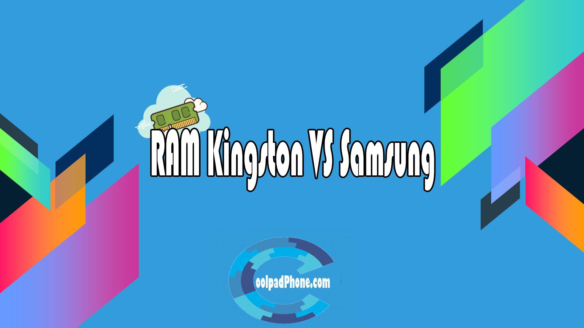 RAM Kingston VS Samsung