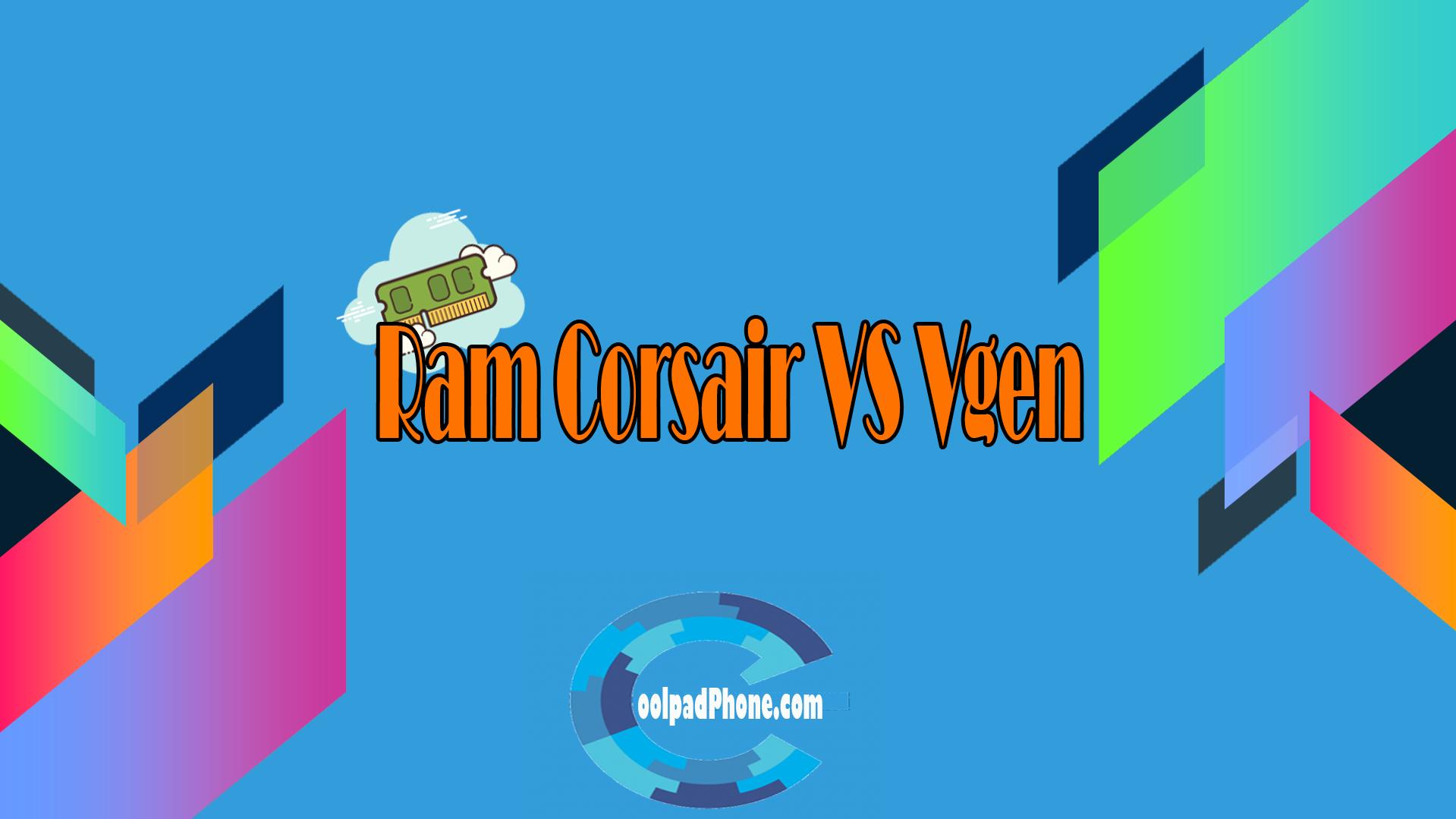 Ram Corsair VS Vgen