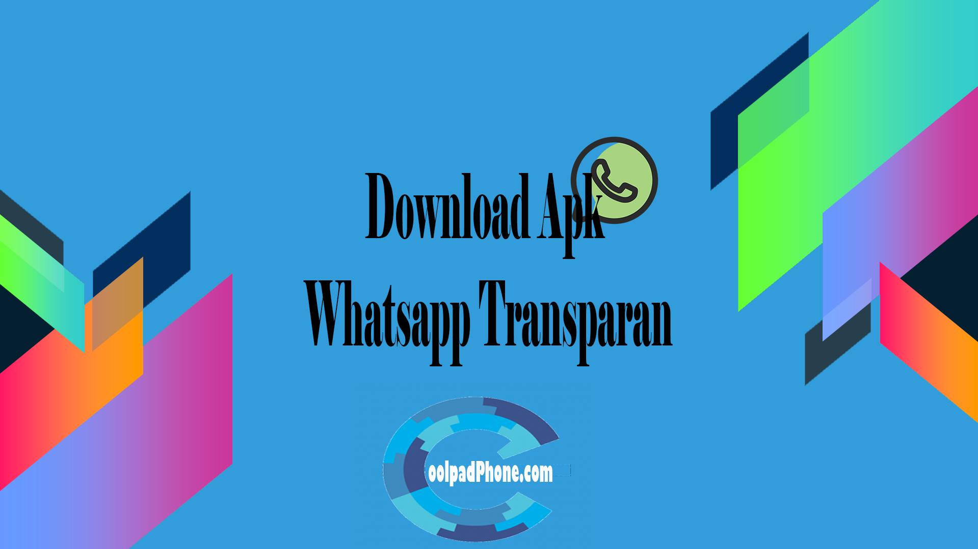 Download Apk Whatsapp Transparan