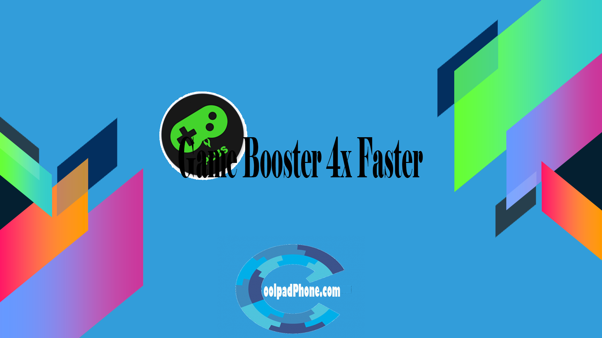 Game Booster 4x Faster