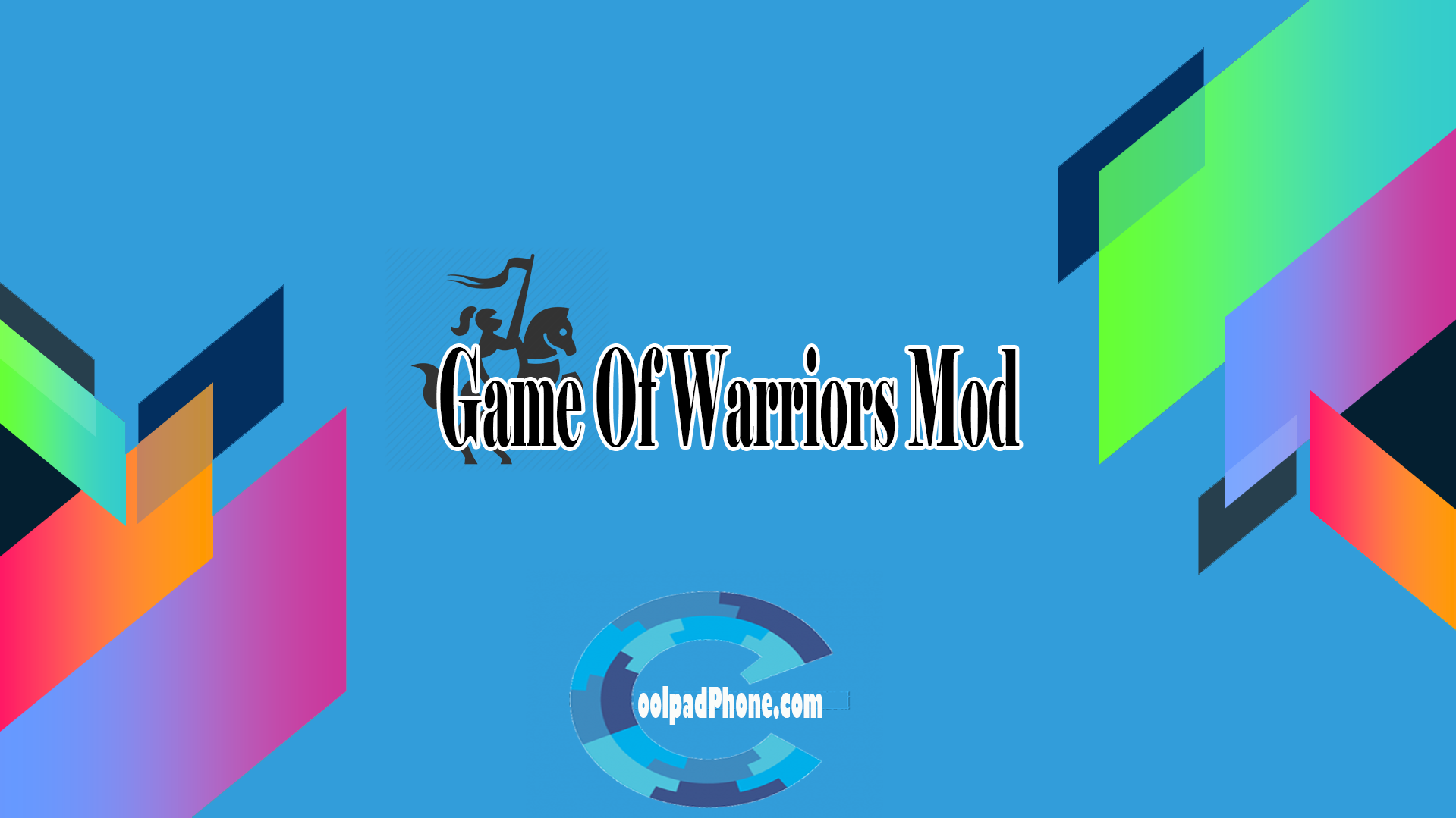 Game Of Warriors Mod