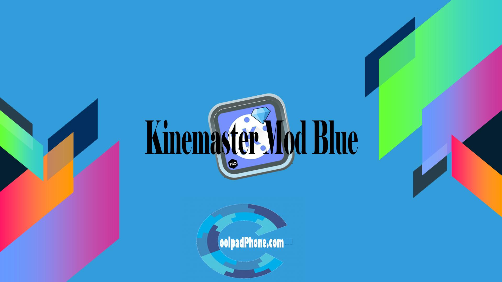 Kinemaster Mod Blue