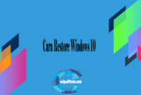 Cara Restore Windows 10