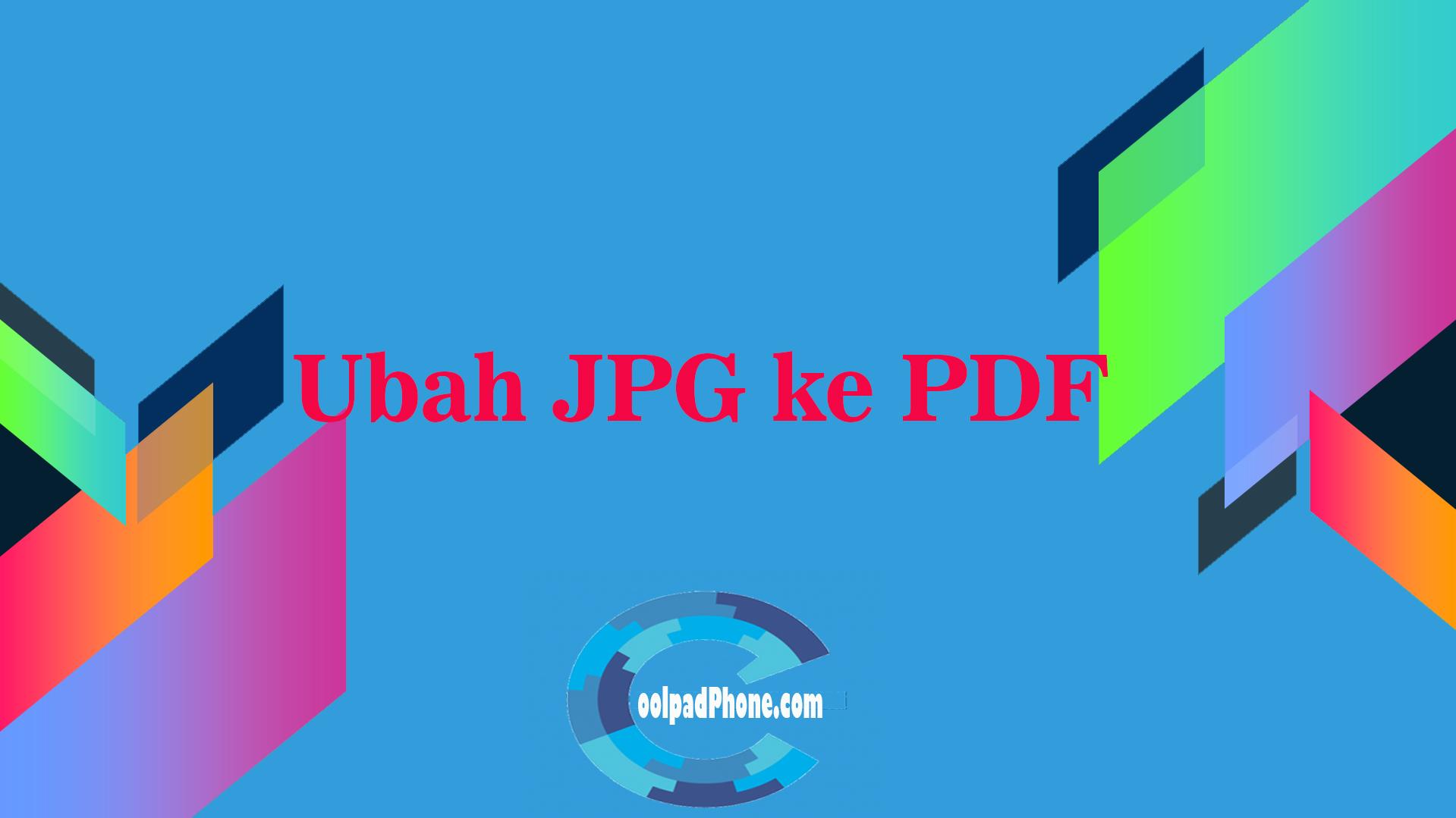 Ubah JPG ke PDF