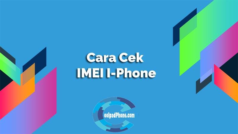 Cek IMEI I-Phone